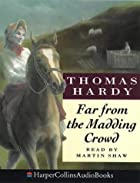 Cover of the book Far from the Madding Crowd by Thomas Hardy