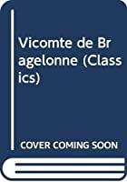 Cover of the book The Vicomte de Bragelonne by Alexandre Dumas
