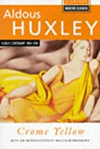 Cover of the book Crome Yellow by Aldous Huxley