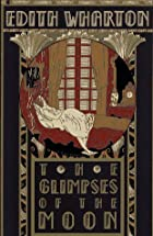 Cover of the book The Glimpses of the Moon by Edith Wharton
