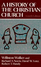Cover of the book A history of the Christian church by Williston Walker