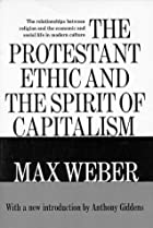 Another cover of the book The Protestant ethic and the spirit of capitalism by Max Weber