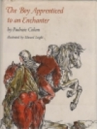Cover of the book The boy apprenticed to an enchanter by Padraic Colum