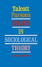 Cover of the book Essays in sociological theory by Talcott Parsons