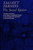 Cover of the book The social system by Talcott Parsons