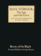 Cover of the book The ego and his own by Max Stirner