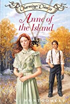 Cover of the book Anne of the Island by L.M. Montgomery