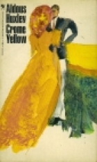 Another cover of the book Crome Yellow by Aldous Huxley