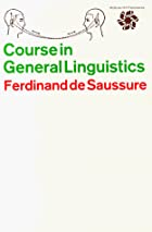Cover of the book Course in general linguistics by Ferdinand de Saussure