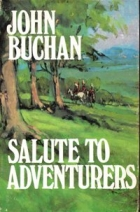 Cover of the book Salute to Adventurers by John Buchan