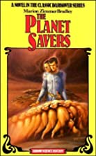 Another cover of the book The Planet Savers by Marion Zimmer Bradley