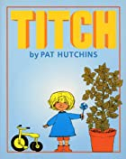 Another cover of the book Titch by Pat Hutchins