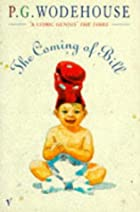 Cover of the book The Coming of Bill by P.G. Wodehouse