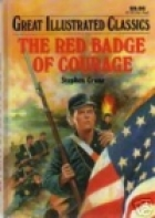 Another cover of the book The Red Badge of Courage by Stephen Crane