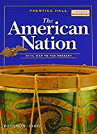 Cover of the book The American Nation: Civil War to the Present by Dr. James West Davidson