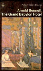 Cover of the book The Grand Babylon Hotel by Arnold Bennett