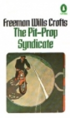 Cover of the book The Pit Prop Syndicate by Freeman Wills Crofts