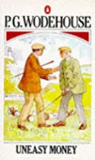 Cover of the book Uneasy Money by P.G. Wodehouse