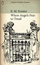 Cover of the book Where Angels Fear to Tread by E.M. Forster