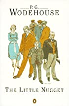 Cover of the book The Little Nugget by P.G. Wodehouse