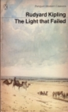 Cover of the book The Light That Failed by Rudyard Kipling