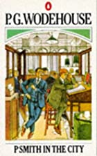 Cover of the book Psmith in the City by P.G. Wodehouse