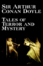 Cover of the book Tales of Terror and Mystery by Arthur Conan Doyle