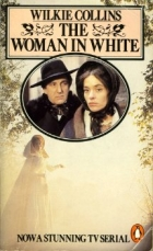 Another cover of the book The Woman in White by Wilkie Collins