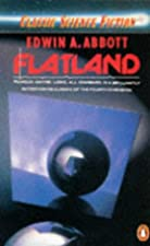 Another cover of the book Flatland: a romance of many dimensions by Edwin Abbott Abbott