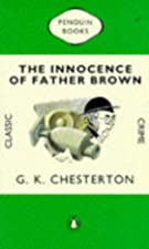 Cover of the book The innocence of Father Brown by G. K. (Gilbert Keith) Chesterton