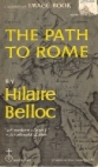 Cover of the book The Path to Rome by Hilaire Belloc