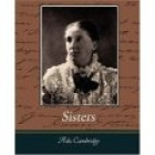 Cover of the book Sisters by Ada Cambridge