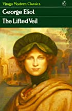 Cover of the book The Lifted Veil by George Eliot