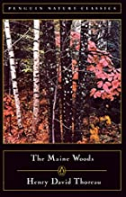 Cover of the book The Maine woods by Henry David Thoreau