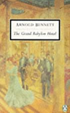 Another cover of the book The Grand Babylon Hotel by Arnold Bennett