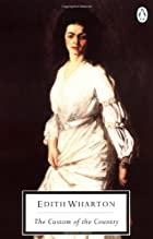 Another cover of the book The Custom of the Country by Edith Wharton