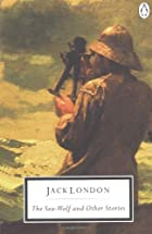 Cover of the book The Sea Wolf by Jack London