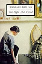 Another cover of the book The Light That Failed by Rudyard Kipling