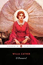 Another cover of the book O Pioneers! by Willa Sibert Cather
