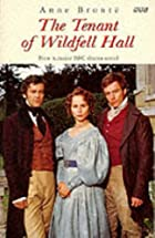 Cover of the book The tenant of Wildfell Hall by Anne Brontë