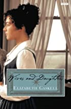 Cover of the book Wives and Daughters by Elizabeth Cleghorn Gaskell