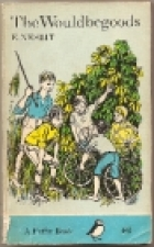 Cover of the book The Wouldbegoods by E. Nesbit