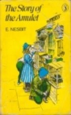 Cover of the book The Story of the Amulet by E. Nesbit
