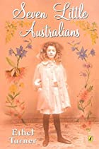 Cover of the book Seven Little Australians by Ethel Sybil Turner