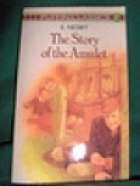 Another cover of the book The Story of the Amulet by E. Nesbit