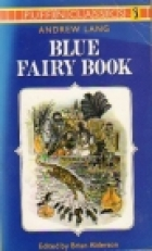 Cover of the book The Blue Fairy Book by Andrew Lang