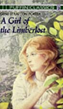 Cover of the book A Girl of the Limberlost by Gene Stratton-Porter