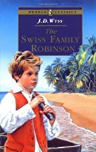 Cover of the book The Swiss family Robinson by Johann David Wyss