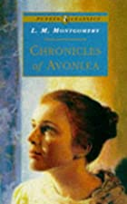 Cover of the book Chronicles of Avonlea by L.M. Montgomery