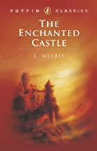 Cover of the book The Enchanted Castle by E. Nesbit